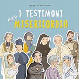 Copertina di 'I testimoni della misericordia'