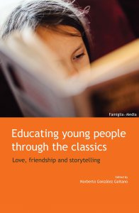 Copertina di 'Educating Young People through the Classics. Love, Friendship and Storytelling.'