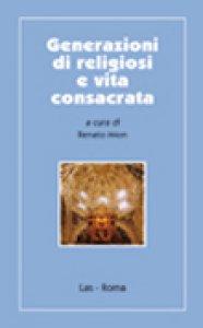 Copertina di 'Generazioni di religiosi e vita consacrata'