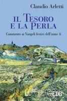 Il tesoro e la perla - Claudio Arletti