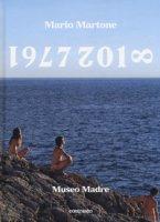 Mario Martone. 1977-2018. Catalogo della mostra (Napoli, 1 giugno-8 ottobre 2018). Ediz. inglese