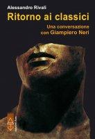 Ritorno ai classici - Alessandro Rivali