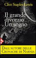 Il grande divorzio - Clive S. Lewis