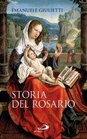 Storia del rosario - Emanuele Giulietti