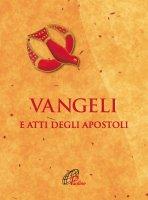 Vangeli e Atti degli Apostoli. Cresima - Conferenza Episcopale Italiana