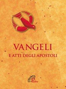 Copertina di 'Vangeli e Atti degli Apostoli. Cresima'