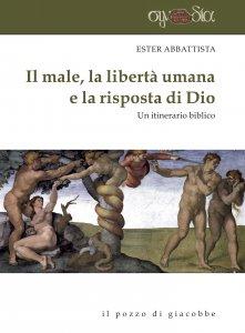 Copertina di 'Il male, la libertà umana e la risposta di Dio'