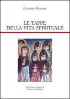 Le tappe della vita spirituale - Hazzaya Giuseppe