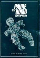 Paure dell'uomo contemporaneo - Giorgio Campanini, Giuseppe Angelini, Paul Poupard