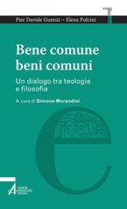 Copertina di 'Bene comune - beni comuni'
