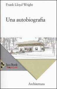 Copertina di 'Una autobiografia'