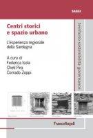Centri storici e spazio urbano. L'esperienza regionale della Sardegna