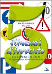 Copertina di '5 itinerari d'Avvento per bambini e ragazzi. Con l'aggiunta dei Vangeli domenicali del Rito ambrosiano'
