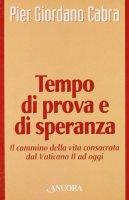 Tempo di prova e di speranza - Cabra P. Giordano