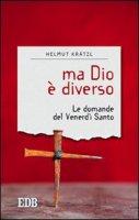 Ma Dio è diverso - Helmut Krätzl