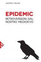 Epidemic - Tricomi Antonio