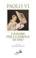 Amore per la Parola di Dio (L') - Paolo VI