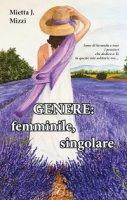 Genere: femminile, singolare - Mizzi Mietta J.