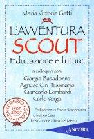 (L') Avventura scout - Maria Vittoria Gatti