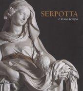 Serpotta e il suo tempo. Catalogo della mostra (Palermo, 23 giugno-1 ottobre 20017). Ediz. a colori