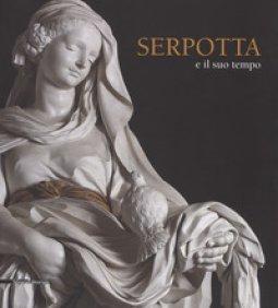Copertina di 'Serpotta e il suo tempo. Catalogo della mostra (Palermo, 23 giugno-1 ottobre 20017). Ediz. a colori'