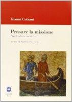 Pensare la missione - Colzani Gianni