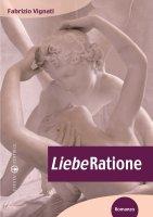 LiebeRatione - Vignati Fabrizio