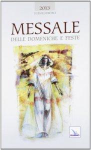 Copertina di 'Messale delle domeniche e feste 2013'