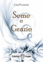 Seme e Grazie - Luisa Piccarreta