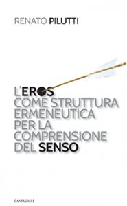 Copertina di 'L'eros come struttura ermeneutica per la comprensione del senso'