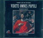 Videte omnes populi - Tomàs Luis De Victoria