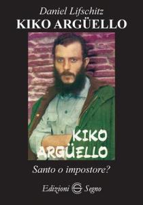 Copertina di 'Kiko Argüello'
