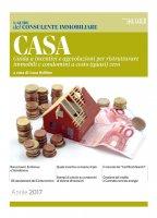 CASA - Guida a incentivi e agevolazioni per ristrutturare immobili e condomini a costo (quasi) zero - Luca Rollino