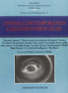 Copertina di 'Cinema contemporaneo e questioni bioetiche'