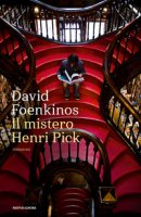 Il mistero Henri Pick - Foenkinos David