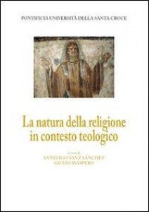 Copertina di 'Natura della religione in contesto teologico. (La)'