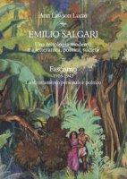 Emilio Salgari. Una mitologia moderna tra letteratura, politica, società - Lawson Lucas Ann