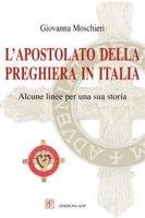 L' Apostolato della Preghiera in Italia - Moschieri Giovanna