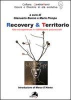Recovery & territorio. Idee in riabilitazione sociale