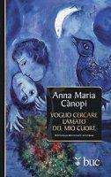 Voglio cercare l'amato del mio cuore - Anna Maria Rina Adele Cànopi