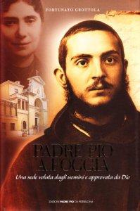 Copertina di 'Padre Pio a Foggia'