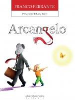 Arcangelo - Franco Ferrante, Gabriele Ferrante