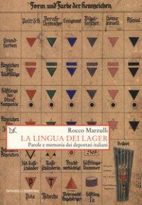 Copertina di 'La lingua dei lager. Parole e memorie dei deportati italiani'