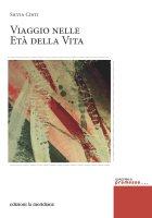 Viaggio nelle età della vita - Silvia Cinti