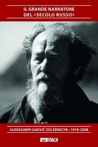 Copertina di 'Il grande narratore del «secolo russo»'