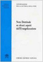 """""""Nota Dottrinale su alcuni aspetti dell'Evangelizzazione"""" - Congregazione per la Dottrina della Fede"""