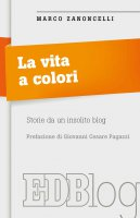 La vita a colori - Marco Zanoncelli