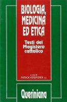 Biologia, medicina ed etica. Testi del magistero cattolico - Verspieren Patrick