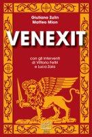 Venexit - Zulin Giuliano, Mion Matteo