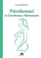 Psicofarmaci in gravidanza e allattamento - Bellantuono Cesario